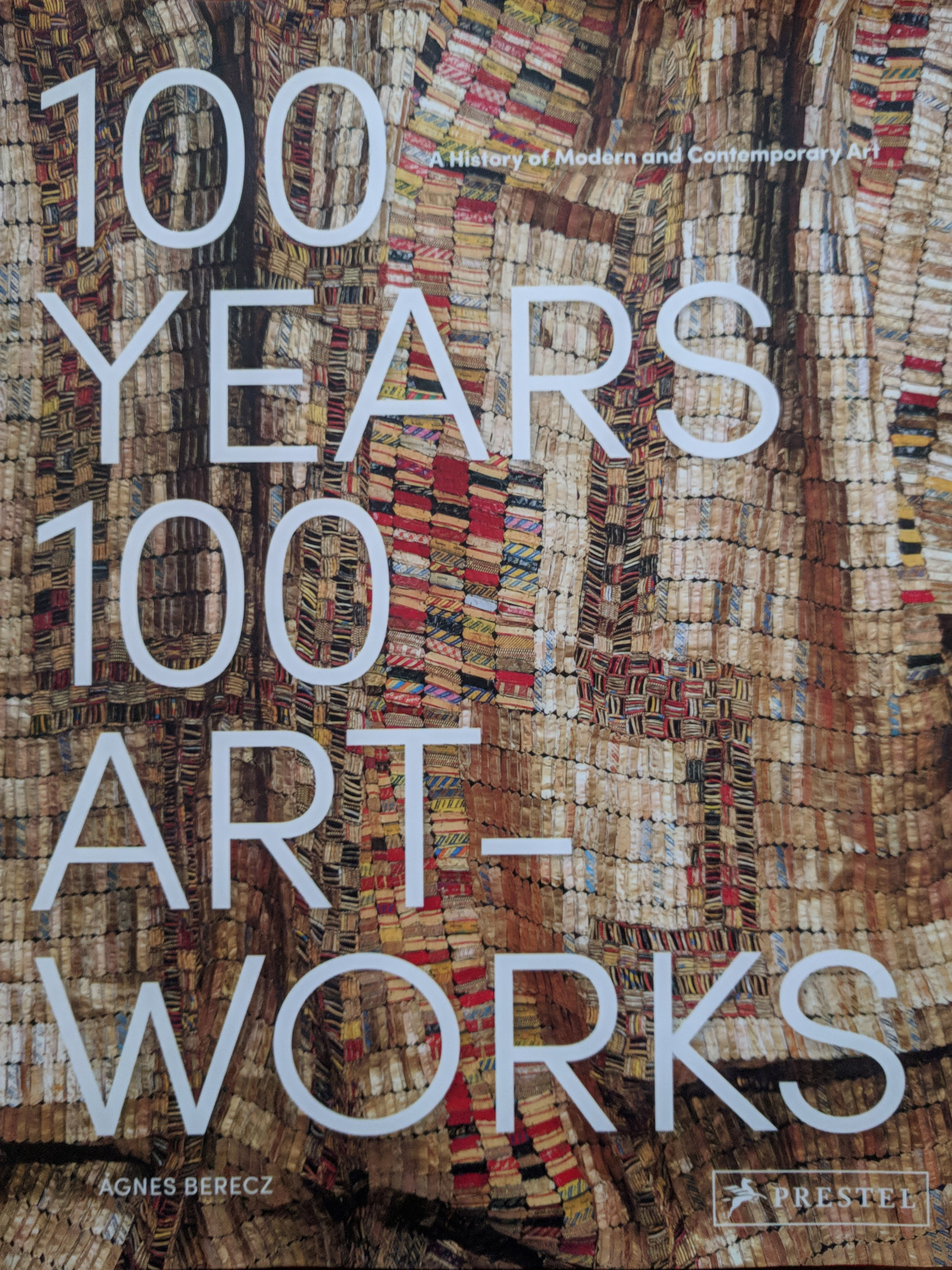 100 Years 100 Artworks: A History of Modern and Contemporary Art