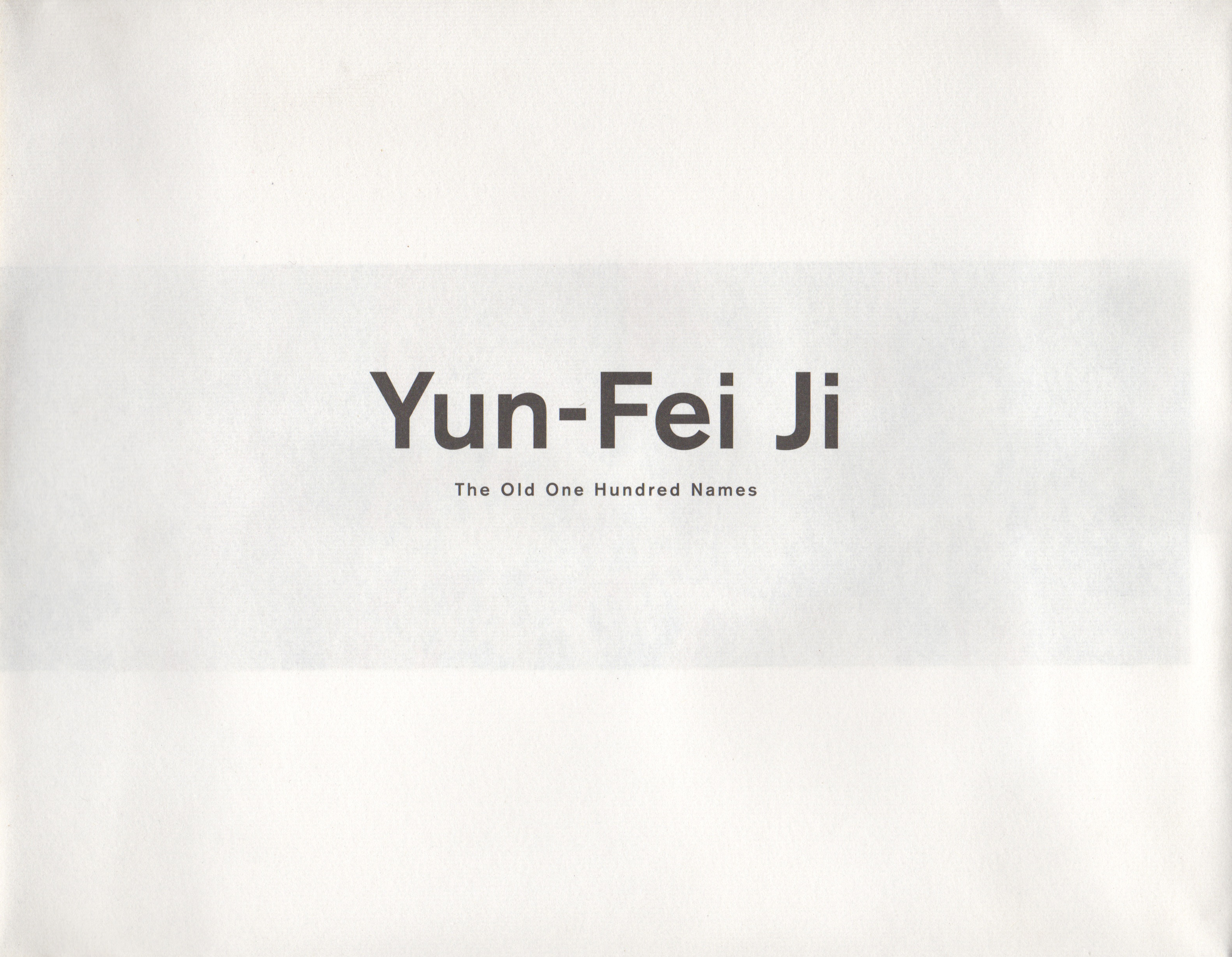 Yun-Fei Ji: The Old One Hundred Names catalog cover