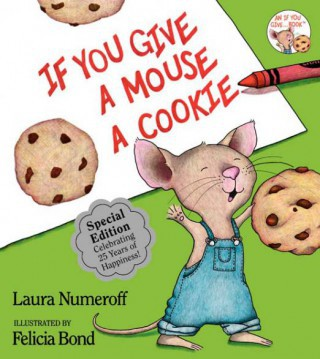 If You Give a Mouse a Cookie (1985)