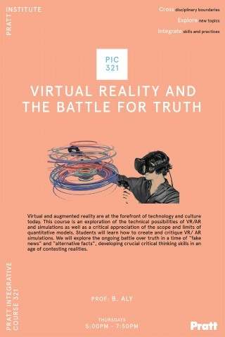PIC 321 - Virtual Reality and the Battle for Truth